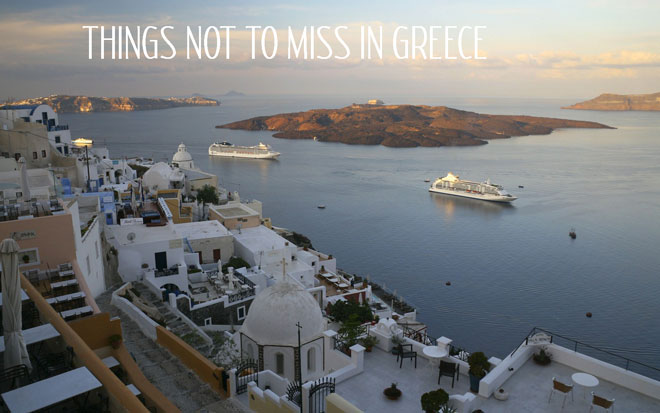 Things not to miss in Greece!